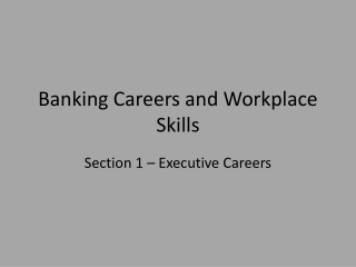 Banking Careers and Workplace Skills