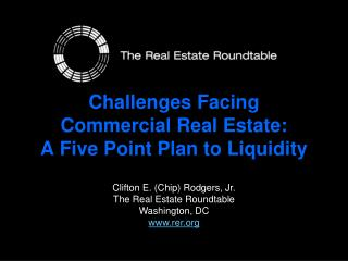 Challenges Facing Commercial Real Estate: A Five Point Plan to Liquidity