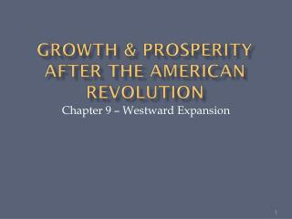 Growth & Prosperity After the American Revolution