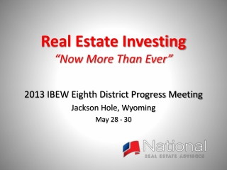 "Real Estate Investing "" Now More Than Ever"""