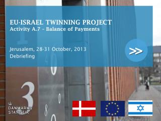 EU-ISRAEL TWINNING PROJECT Activity A.7 – Balance of Payments
