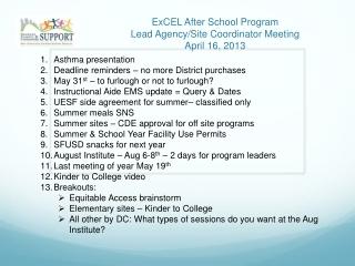 ExCEL  After School Program Lead Agency/Site Coordinator Meeting April 16, 2013