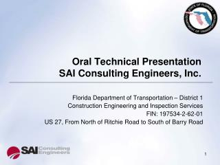 Oral Technical Presentation SAI Consulting Engineers, Inc.