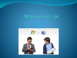 Mac versus pc