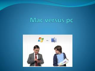 Mac versus pc