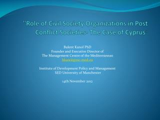 """"""" Role of Civil Society Organizations in  Post  C onflict  Societies- The Case of Cyprus """""""