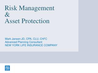 Risk Management  &  Asset Protection