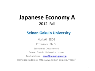 Japanese Economy A 2012  Fall Seinan Gakuin University