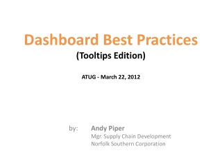 Dashboard Best Practices ( Tooltips  Edition) ATUG - March 22, 2012