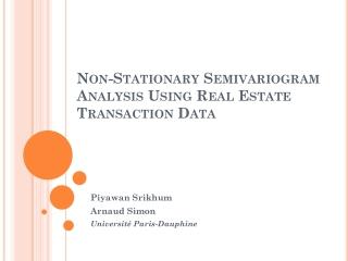 Non-Stationary Semivariogram Analysis Using Real Estate Transaction Data
