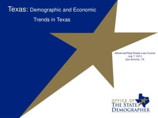 Texas:  Demographic and Economic Trends  in Texas