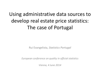 Using administrative data sources to develop real estate price statistics:  The case of Portugal