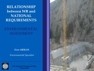 relationship between wb and national requirements  environmental assessment