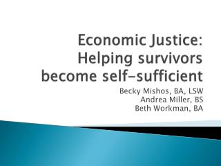 Economic Justice: Helping survivors become self-sufficient
