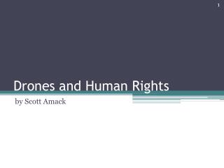 Drones and Human Rights