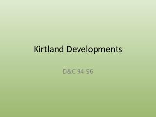 Kirtland Developments