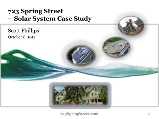 723 Spring Street                  – Solar System Case Study