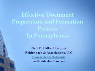 Effective Document Preparation and Formation Process  In Pennsylvania