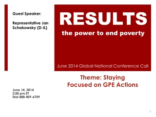 June 2014 Global National Conference Call Theme: Staying  Focused on GPE Actions