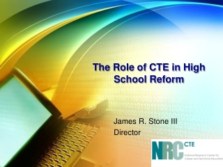 The Role of CTE in High School Reform