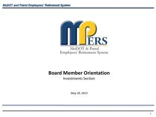 Board Member Orientation Investments Section