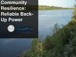 Community Resilience: Reliable Back-Up Power
