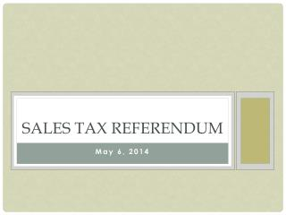 Sales tax referendum