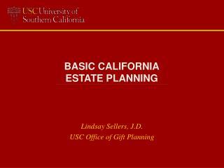 BASIC  CALIFORNIA ESTATE PLANNING