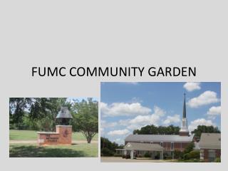 FUMC COMMUNITY GARDEN