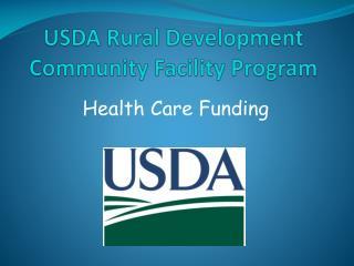 USDA Rural Development Community Facility Program