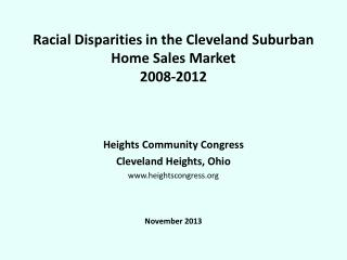 Racial Disparities in the Cleveland Suburban Home Sales Market 2008-2012