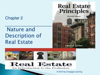 Chapter 2 ________________  Nature and Description of Real Estate