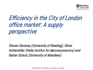 Efficiency  in the  City of London office market :  A supply  perspective
