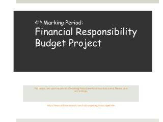 4 th  Marking Period: Financial Responsibility Budget Project