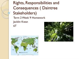 Rights, Responsibilities and Consequences (  Daintree  Stakeholders)