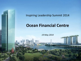 Inspiring Leadership Summit 2014 Ocean Financial Centre 19 May 2014