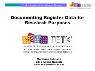 Documenting Register Data for Research Purposes