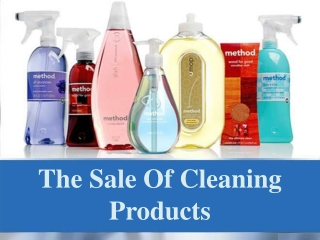 The Sale Of Cleaning Products