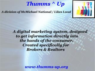 Thumms ^ Up  A division of McMichael National / Likes Local