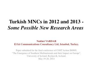 Turkish MNCs in 2012 and 2013  - Some Possible New Research Areas