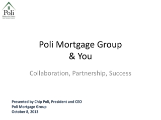 Poli Mortgage Group & You