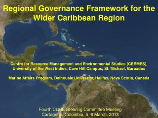 Regional Governance Framework for the  Wider Caribbean Region