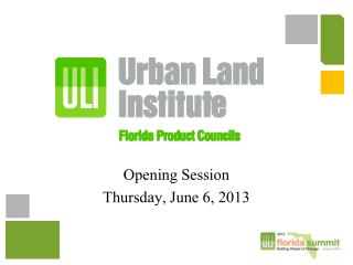 Opening Session Thursday,  June  6,  2013