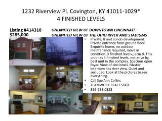 1232 Riverview Pl. Covington, KY 41011-1029*  4 FINISHED LEVELS