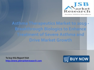 JSB Market Research: Asthma Therapeutics Market to 2019