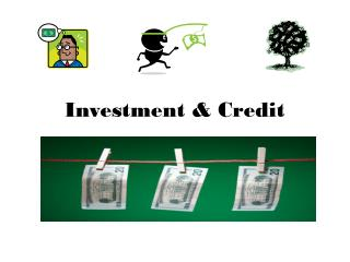 Investment & Credit