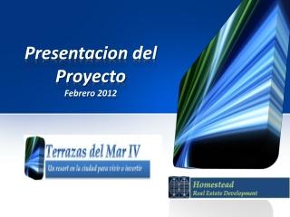 Presentacion del  Proyecto Febrero  2012