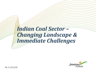 Indian  Coal Sector –  Changing  Landscape & Immediate Challenges
