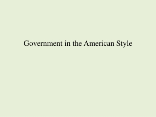 Government in the American Style