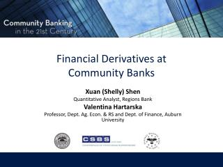 Financial Derivatives at Community Banks